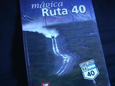 The magic of route 40 Argentina